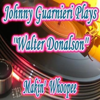 Johnny Guarnieri – Makin' Whoopee