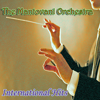 Mantovani Orchestra – Mantovani Orchestra: International Hits