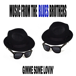 "The Showcast – Music from ""The Blues Brothers"" (Gimme Some Lovin')"