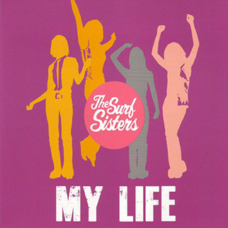 The Surf Sisters – My Life