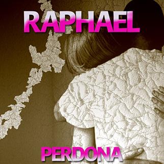 Raphael – Perdona