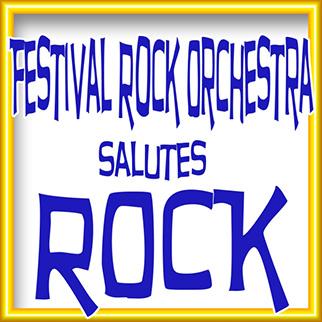 Rock Festival Rock Orchestra – Festival Rock Orchestra Salutes