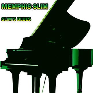 Memphis Slim – Slim's Blues