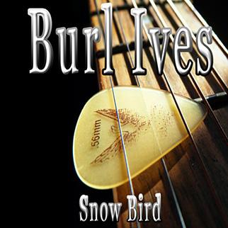 Burl Ives – Snow Bird