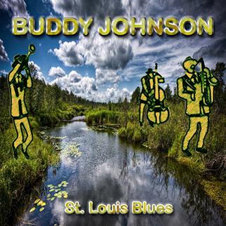 Buddy Johnson – St. Louis Blues