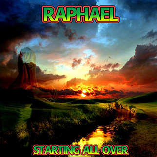 Raphael – Starting All Over