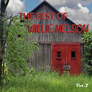 Willie Nelson – The Best of Willie Nelson, Vol. 2