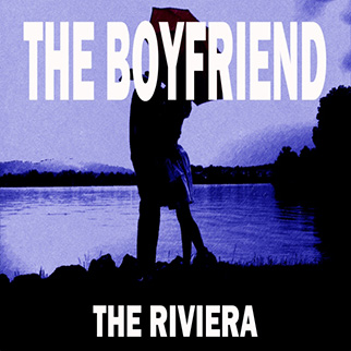 The Boyfriend, the Riviera The Showcast