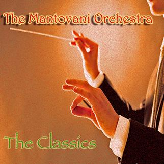 Mantovani Orchestra – Mantovani Orchestra: The Classics