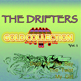 The Drifters – The Drifters Gold Collection, Vol. 3