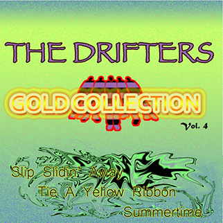 The Drifters – The Drifters Gold Collection, Vol. 4