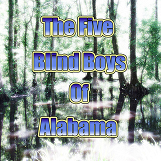 The Five Blind Boys of Alabama – The Five Blind Boys Of Alabama