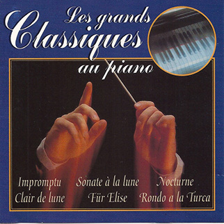 Various Artists – The Great Piano Classics/Les Grands Classics au Piano