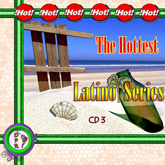 Latino Party – The Hottest Latino Series CD3