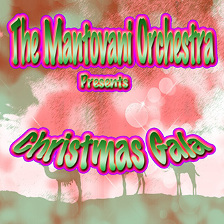 Mantovani Orchestra – The Mantovani Orchestra Presents Christmas Gala