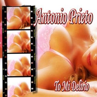 Antonio Prieto – To Mi Delirio