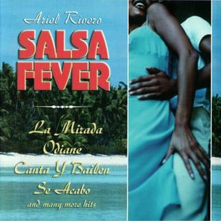 Ariel Rivero – Salsa Fever