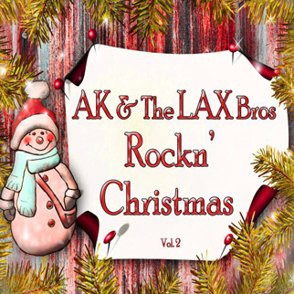 AK & The Lax Bros – Rockn' Christmas, Vol.2
