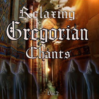 Relaxing Gregorian Chants, Vol. 2 – Schola Cantorum Gymevensis