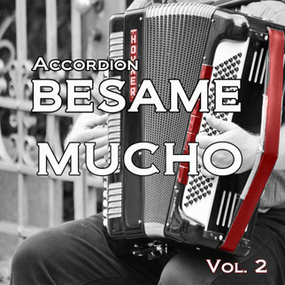 Accordion Besame Mucho, Vol. 2 – Various Artists