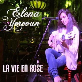 Elena Yerevan – La Vie En Rose – EP
