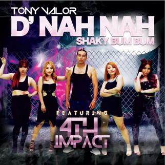 Tony Valor – D' Nah Nah (Shaky Bum Bum) – Single