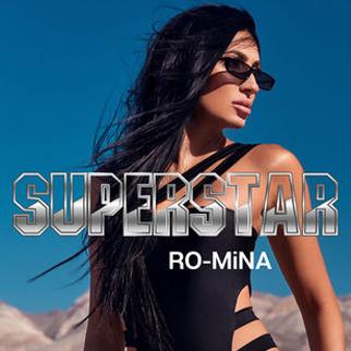 RO-MiNA – SUPERSTAR