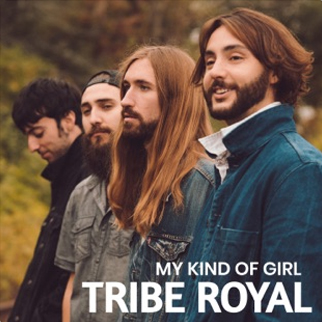 Tribe Royal – My Kind of Girl