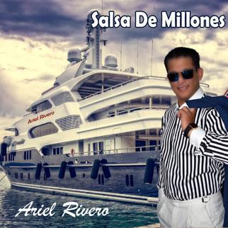 Ariel Rivero – Salsa de Millones